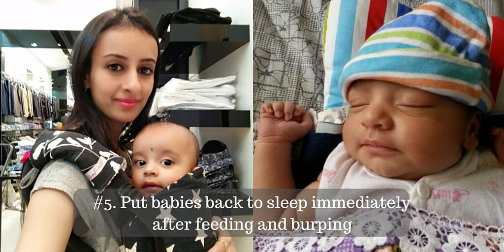 Put babies back to sleep immediately after feeding and burping