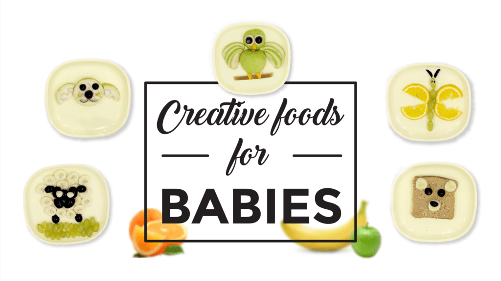 5 Creative Food Recipes for Your Baby