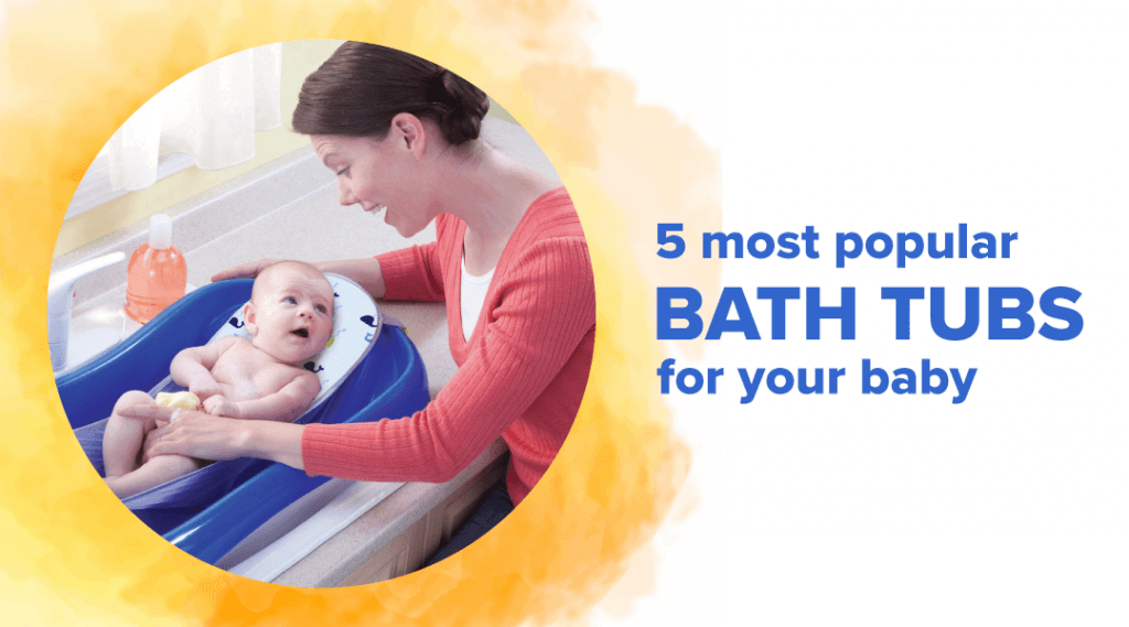 BathTub for Baby- What to Look out For
