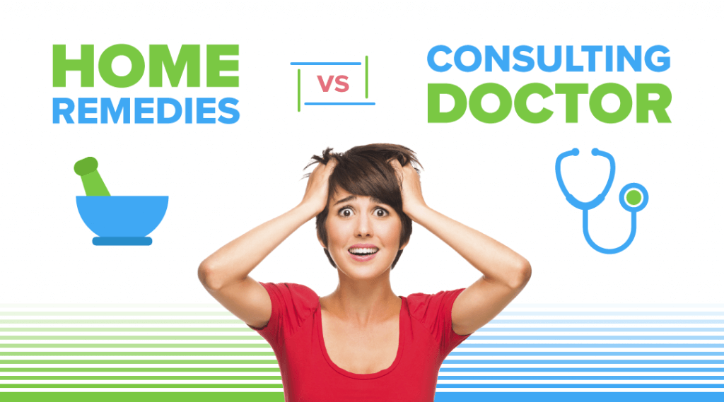 Know if Home Remedies Better Than Consulting A Doctor