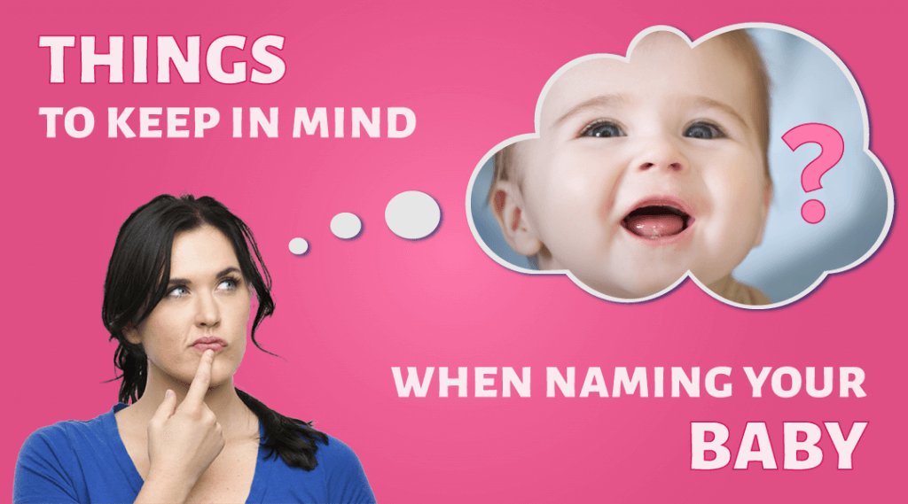 7 Things to Keep in Mind While Naming Your Baby
