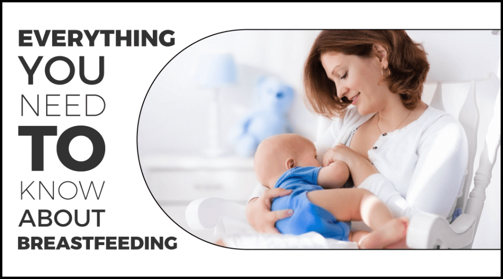 Every Mother's Must Have Guide For Breastfeeding