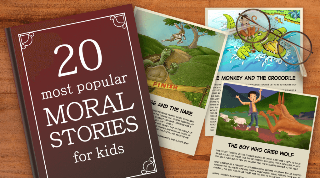 Moral Stories for Kids- The Best Collection