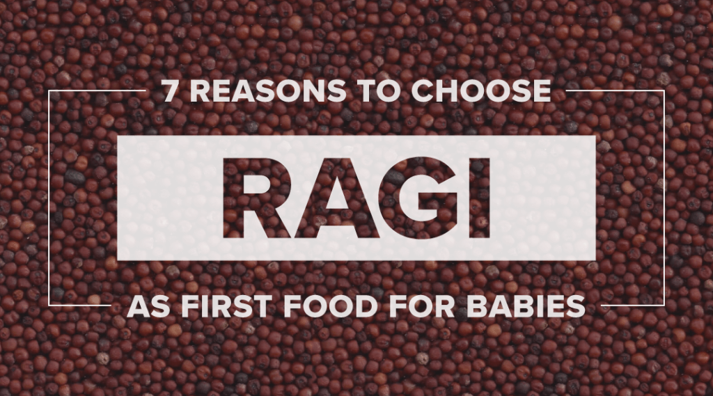 7 Reasons to Choose Ragi as First Food for Babies