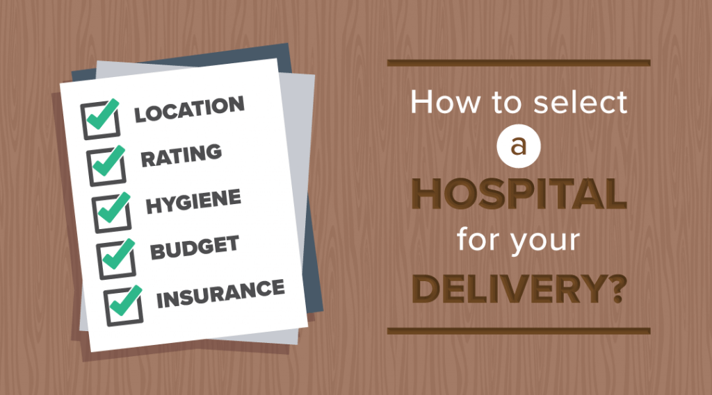 How to Choose the Right Hospital for Your Delivery