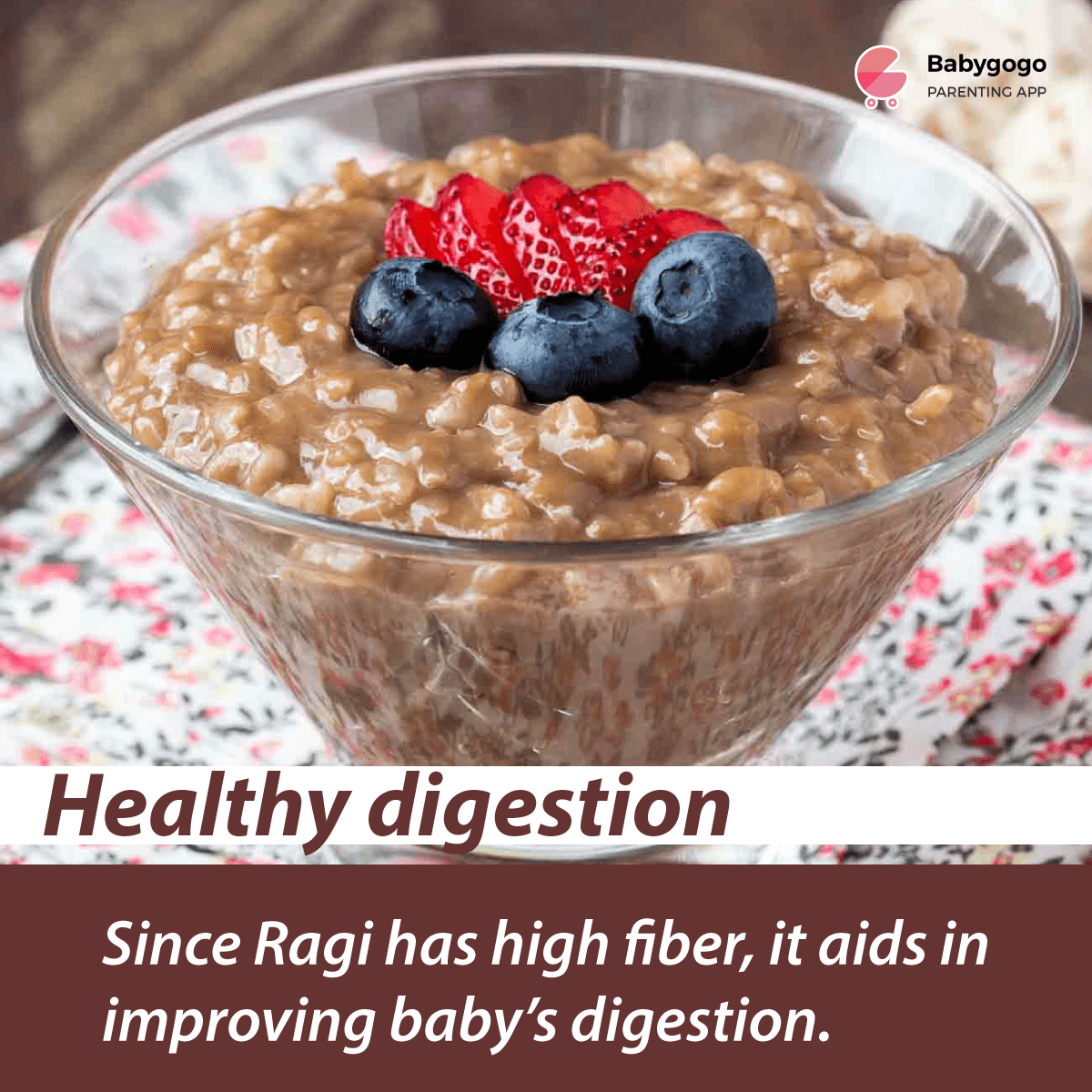 Ragi helps in healthy digestion