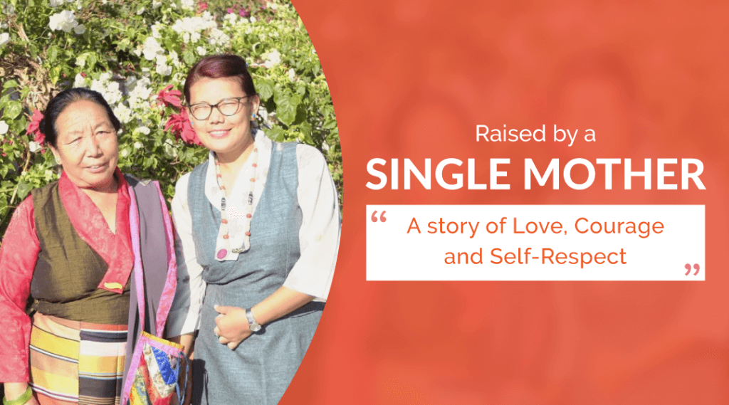 Raised by a Single Mother: A Story of Love, Courage and Self-Respect