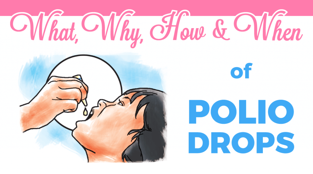 What, Why, How And When Of Polio Drops?
