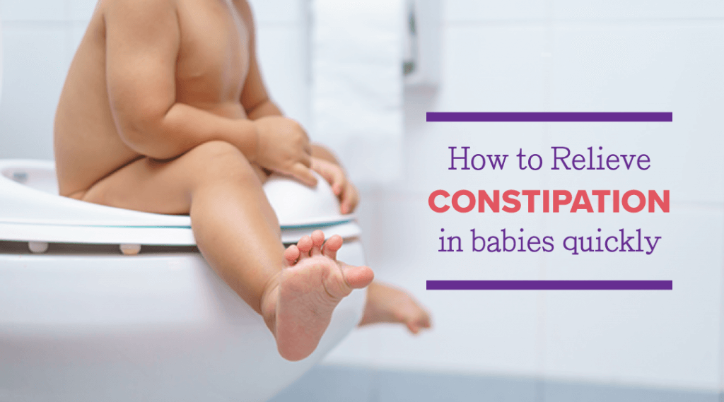 How to Relieve Constipation in Babies Quickly