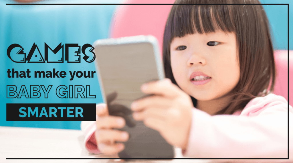 Which Baby Girl Games are Good for Your Little One?