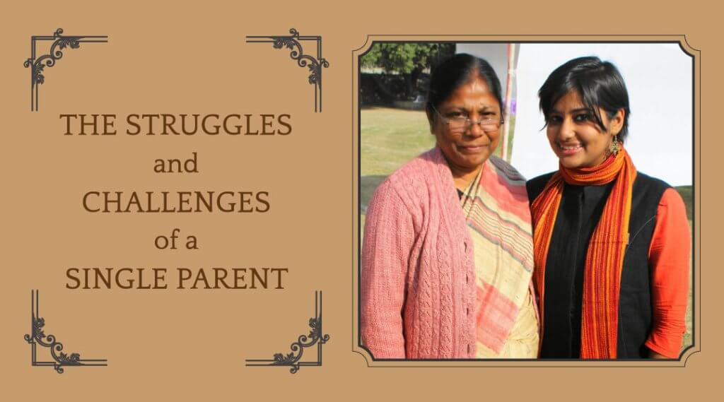 The Struggles and Challenges of a Single Parent