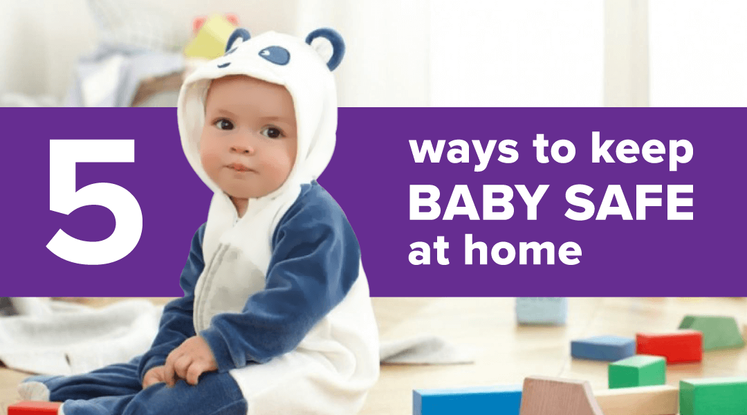 how to keep baby safe at home