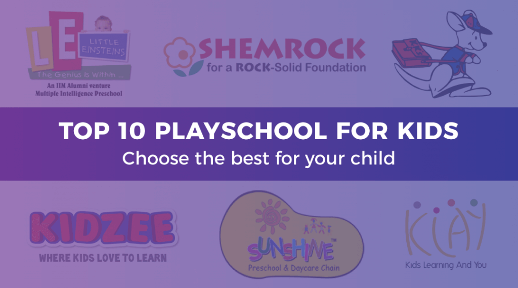 Top 10 Playschool for Kids: Choose the Best for Your Child