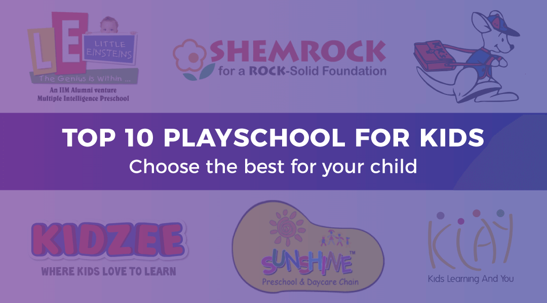 top playschools for kids in india