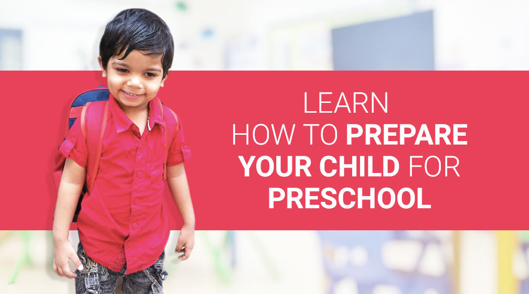 how to prepare child for preschool learn how to prepare your child for preschool babygogo 692