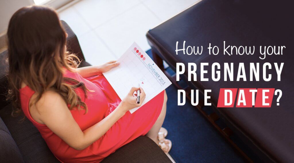 How to Know Your Pregnancy Due Date?