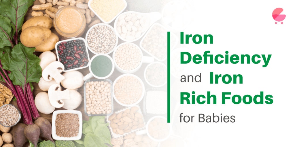Iron Deficiency and Iron rich foods for Babies