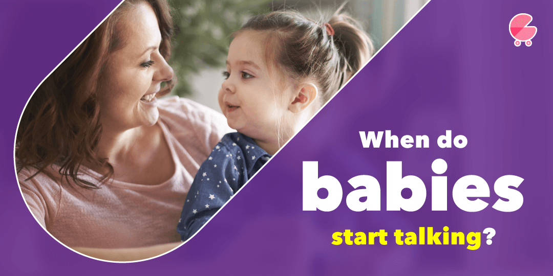 When Should My Baby Start Talking? 3 Questions Parents Should Ask Themselves!